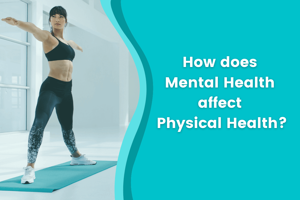 How does mental health affect physical health