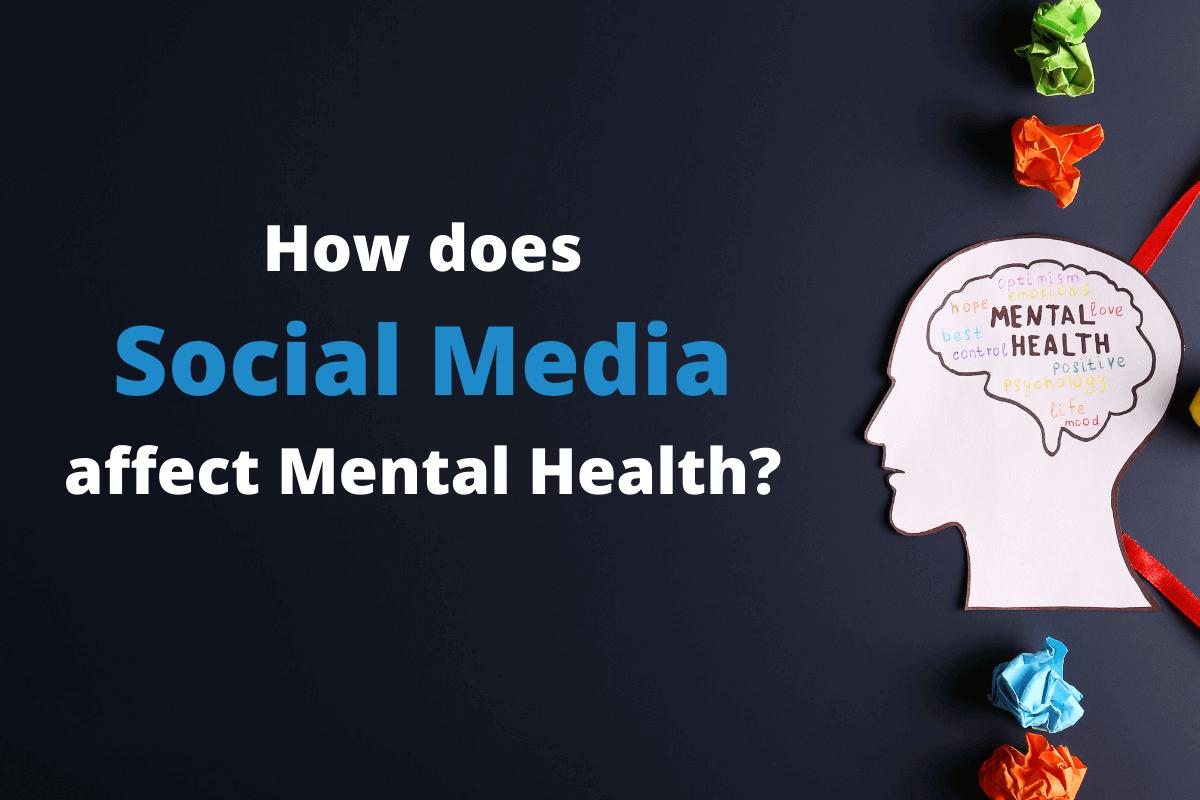 how does social media affect mental health