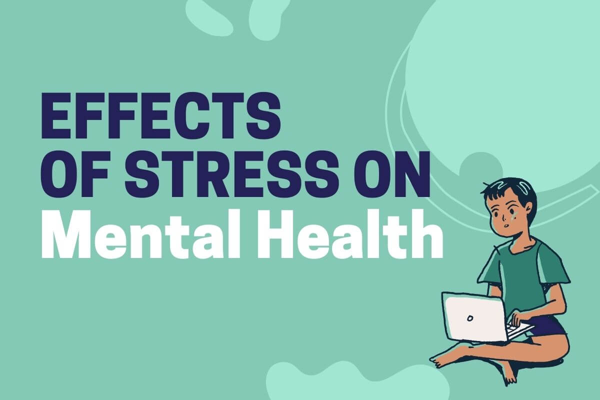 Effects of stress on mental health