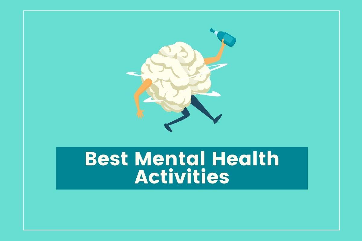 best mental health activities