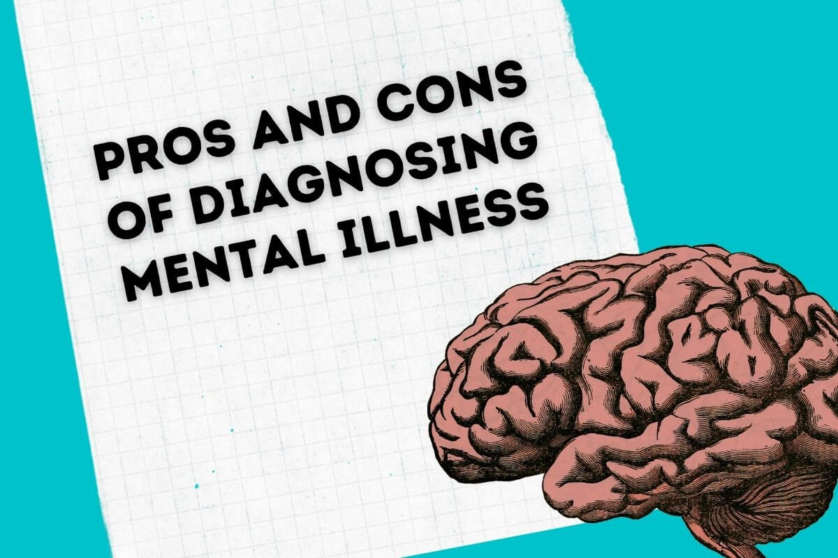 pros and cons of diagnosing mental illness